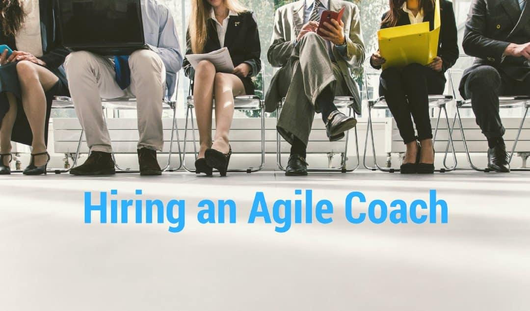 Hiring an Agile Coach